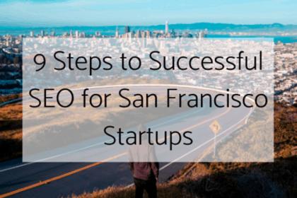 SEO for San Francisco Startups