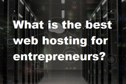 best web hosting for entrepreneurs