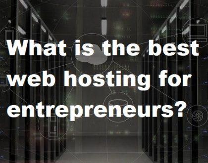 best web hosting for entrepreneurs